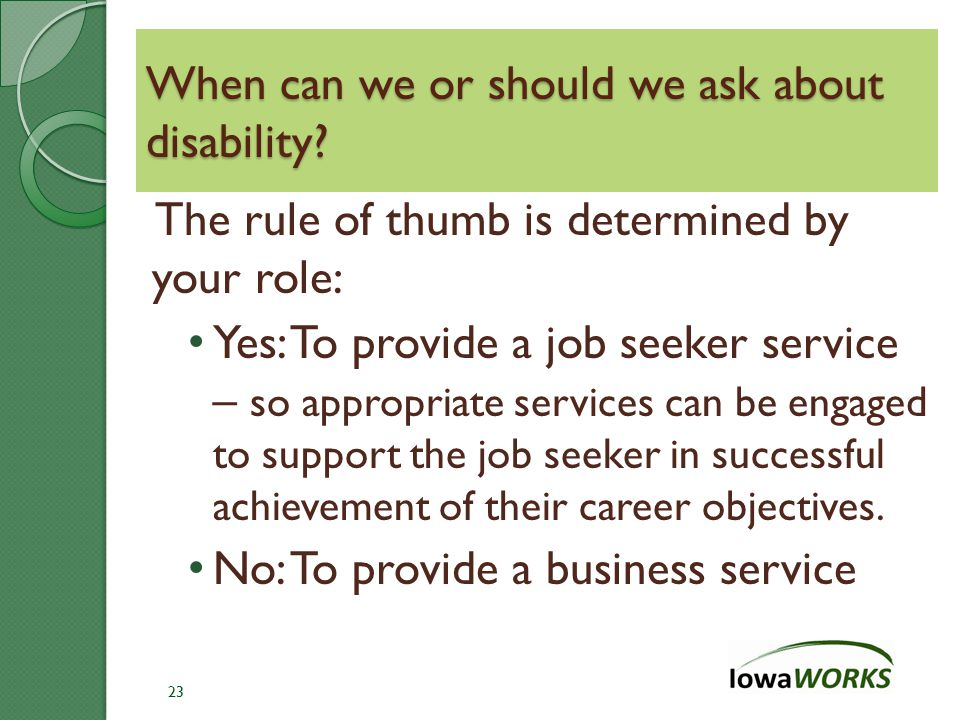 When can we or should we ask about disability.