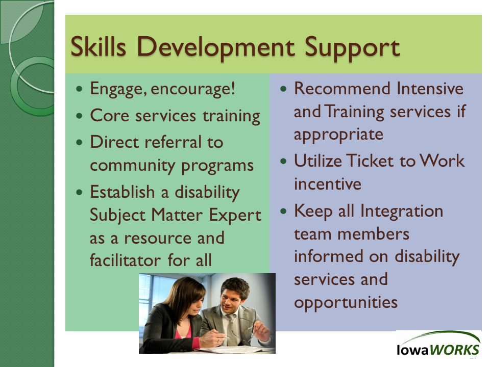 Skills Development Support Engage, encourage.