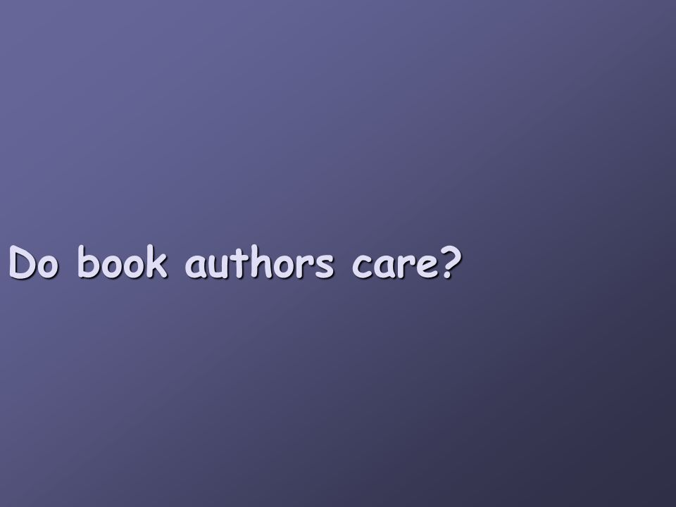 Do book authors care