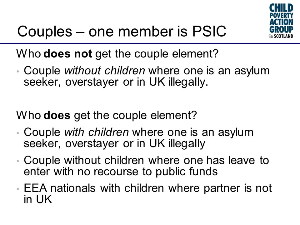 Couples – one member is PSIC Who does not get the couple element.
