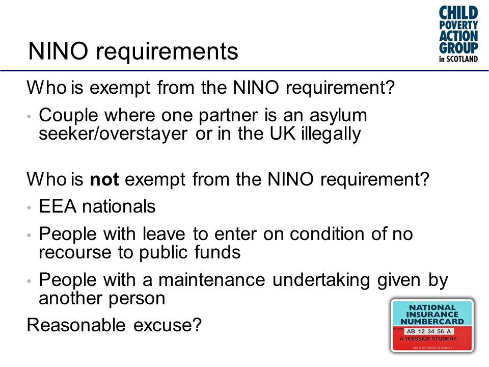 NINO requirements Who is exempt from the NINO requirement.