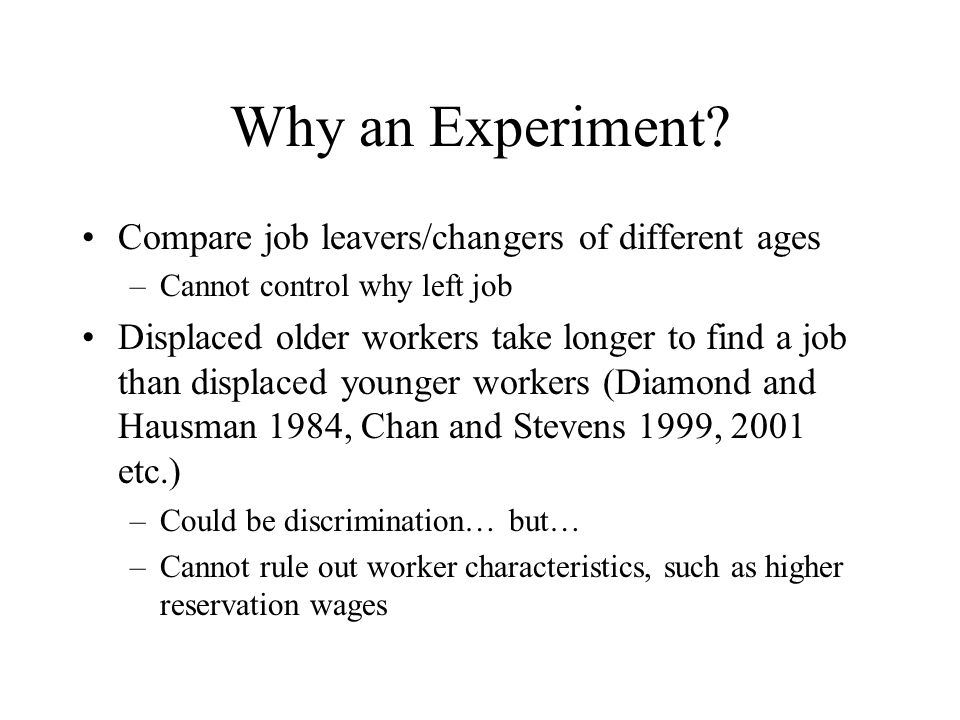 Why an Experiment.
