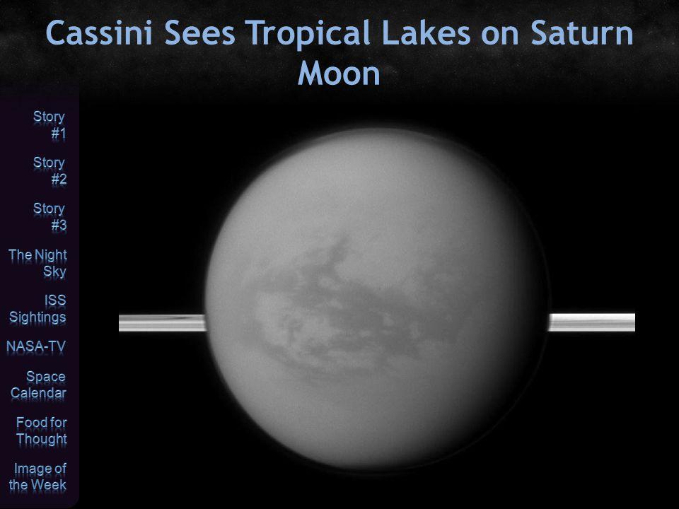Cassini Sees Tropical Lakes on Saturn Moon