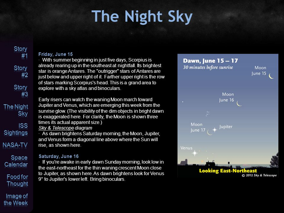 The Night Sky Sunday, June 17 · Can you see the big Coma Berenices star cluster.