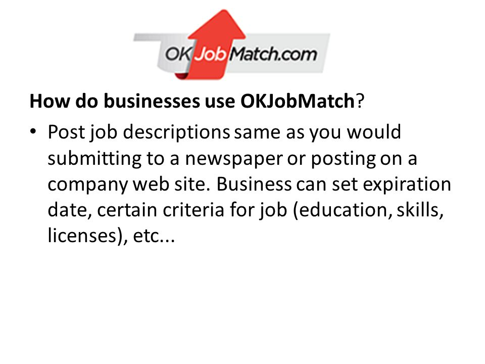 How do businesses use OKJobMatch.