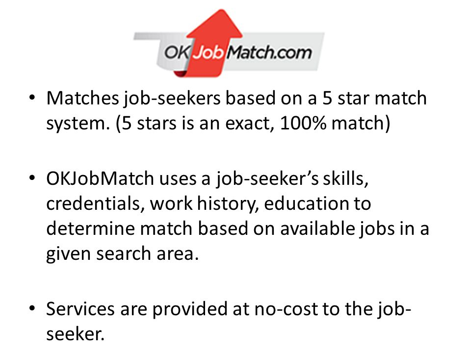 Matches job-seekers based on a 5 star match system.
