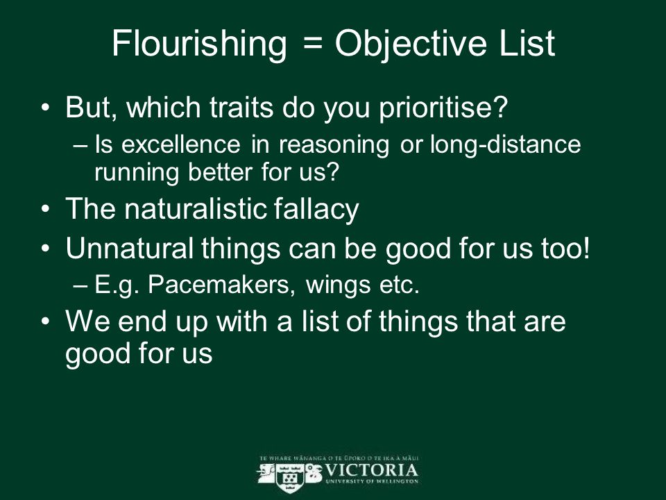 Flourishing = Objective List But, which traits do you prioritise.
