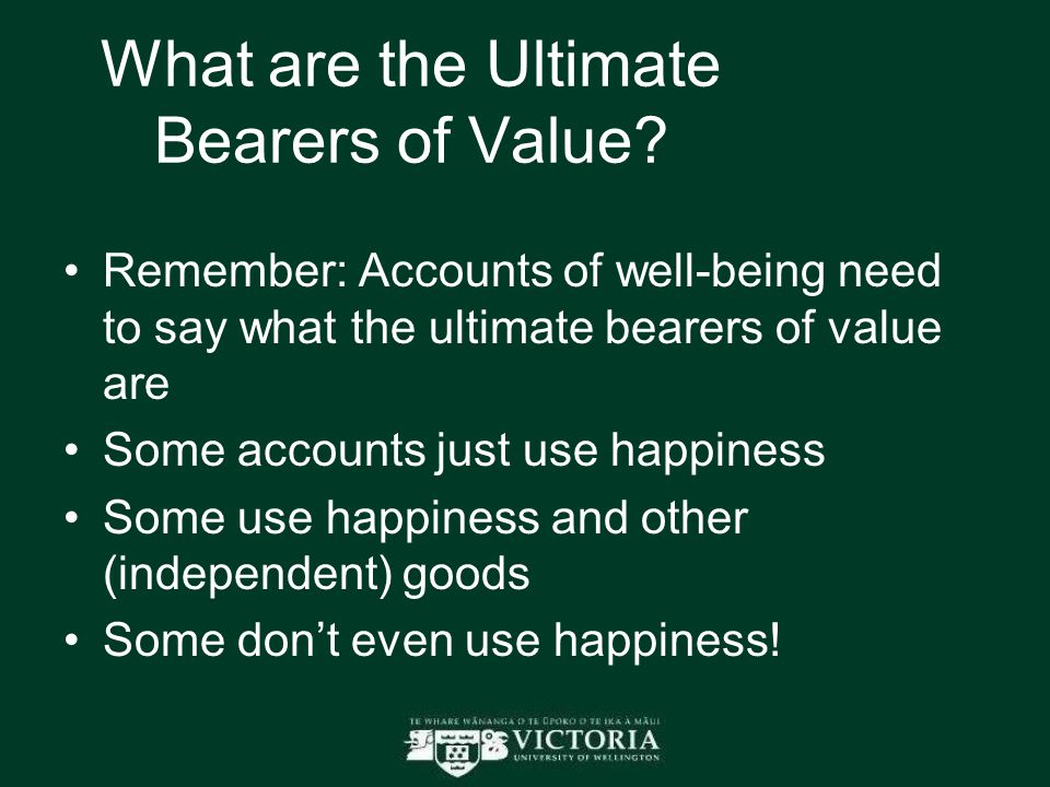 What are the Ultimate Bearers of Value.