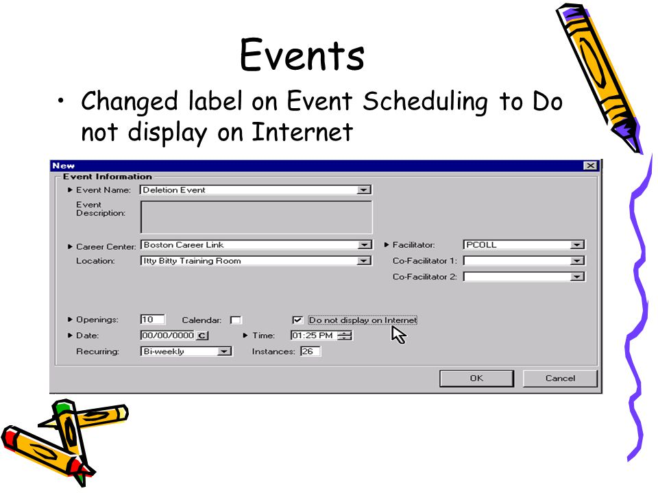 Events Changed label on Event Scheduling to Do not display on Internet