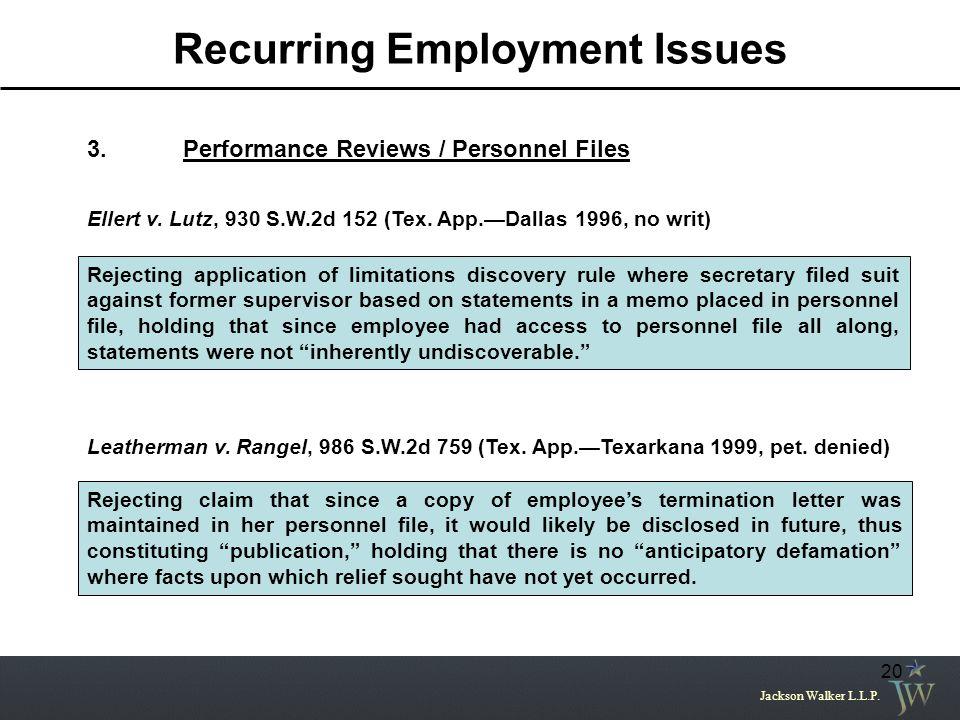 Jackson Walker L.L.P.20 3.Performance Reviews / Personnel Files Ellert v.