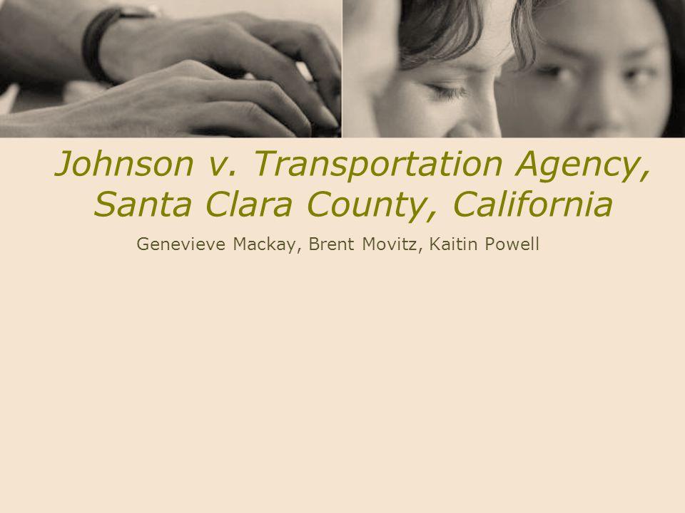 Johnson v. Transportation Agency, Santa Clara County, California Genevieve Mackay, Brent Movitz, Kaitin Powell