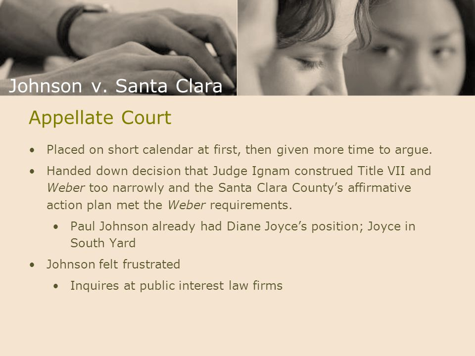 Appellate Court Placed on short calendar at first, then given more time to argue. Handed down decision that Judge Ignam construed Title VII and Weber