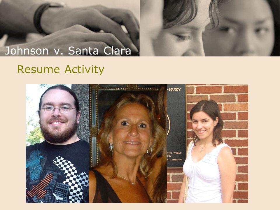 Resume Activity Johnson v. Santa Clara