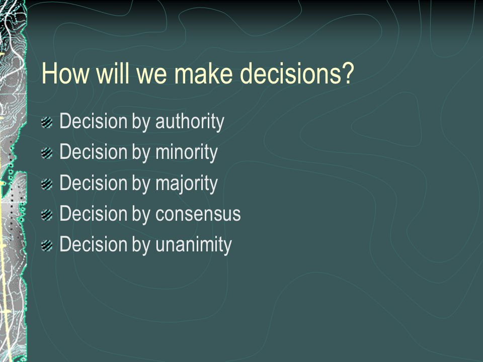 How will we make decisions.