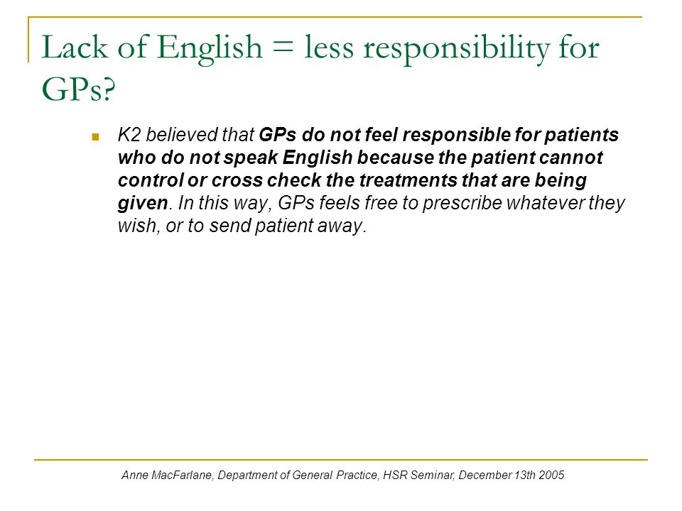 Lack of English = less responsibility for GPs.