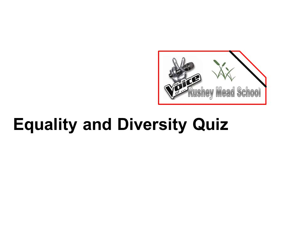Equality and Diversity Quiz
