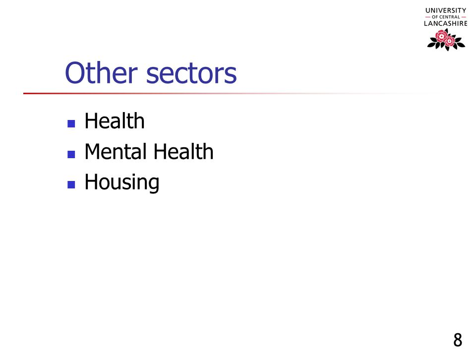 8 Other sectors Health Mental Health Housing