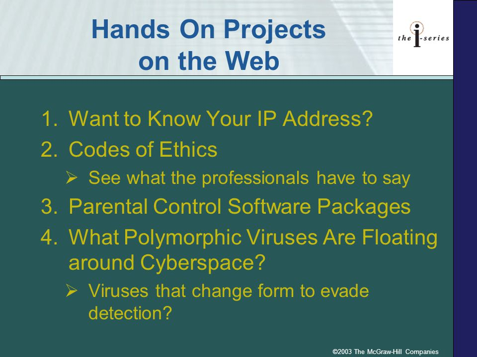 ©2003 The McGraw-Hill Companies Hands On Projects on the Web 1.Want to Know Your IP Address.