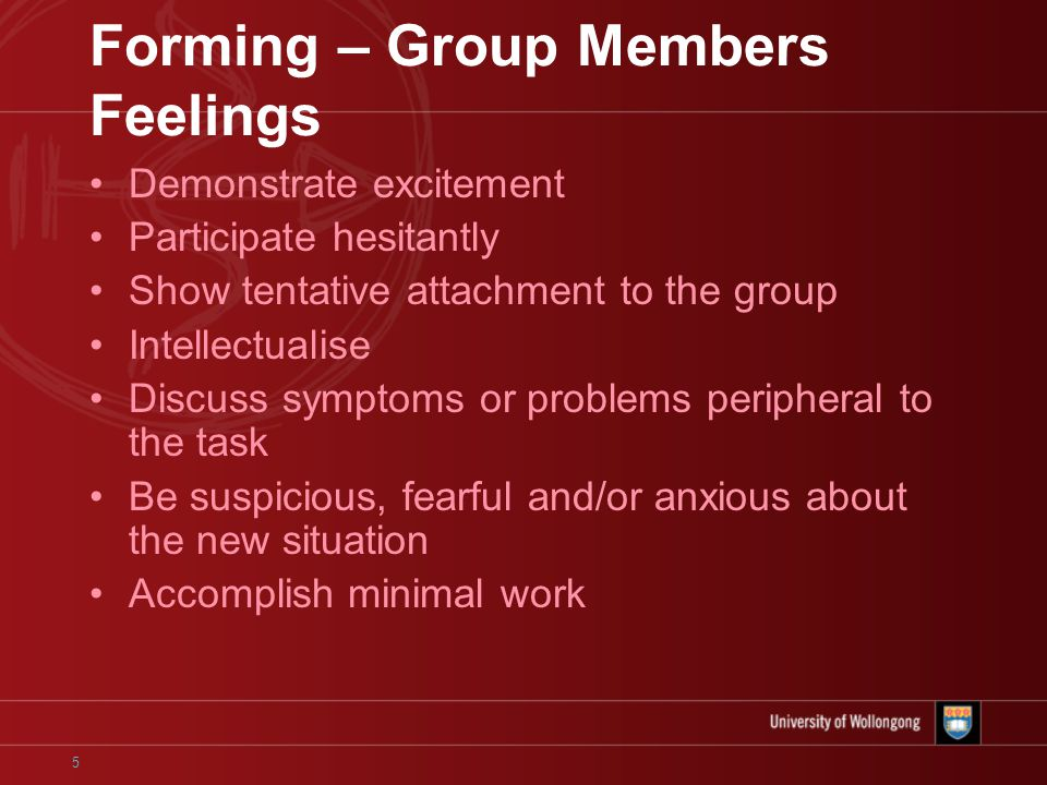 6 Storming You may find that you and/or other group members exhibit –Infighting –Doubts about success –Low group morale –Polarisation of group members –Concern about excessive work –Disunity, increased tension and jealousy