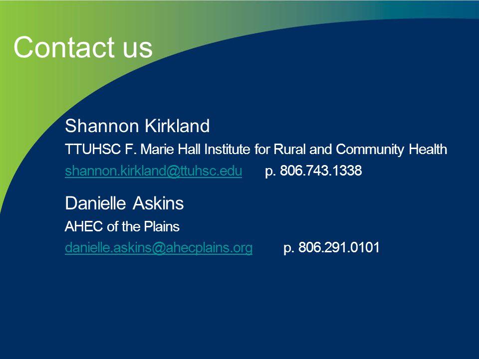 Contact us Shannon Kirkland TTUHSC F.