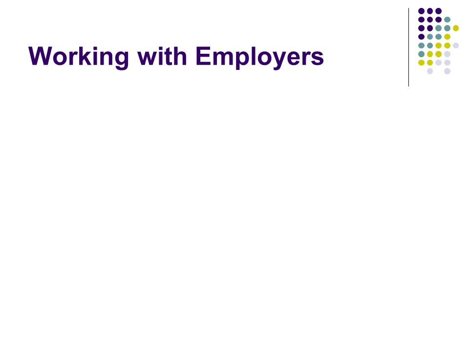 Working with Employers