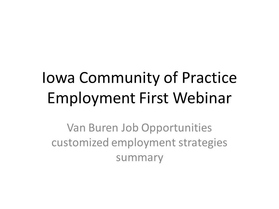 Van Buren Job Opportunities 308 Mulberry Street Keosauqua, Iowa janet.phelps@vbch.org 319-293-6276