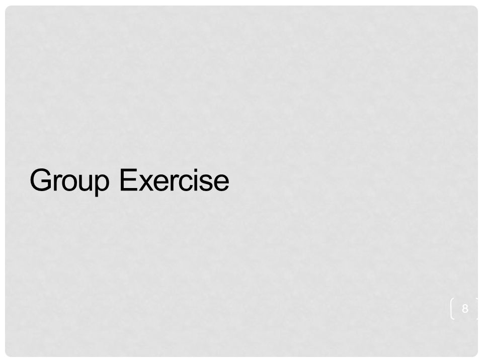 Group Exercise 8