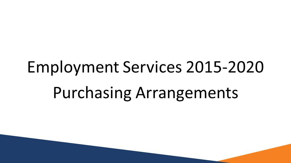 Employment Services 2015-2020 Purchasing Arrangements