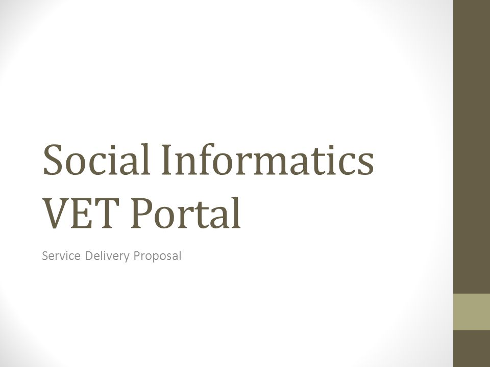 Social Informatics VET Portal Service Delivery Proposal