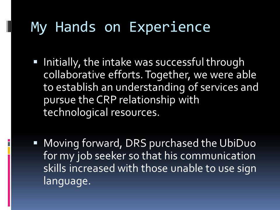 My Hands on Experience  Initially, the intake was successful through collaborative efforts.