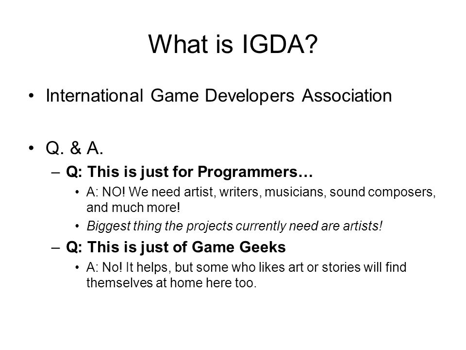 What is IGDA.International Game Developers Association Q.