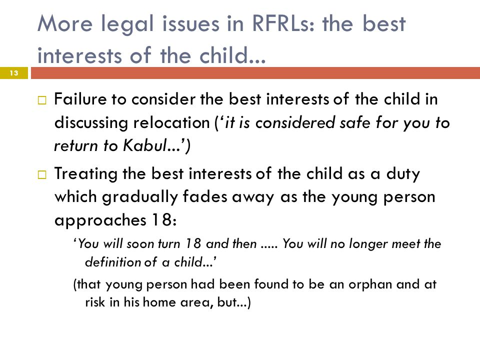 More legal issues in RFRLs: the best interests of the child...