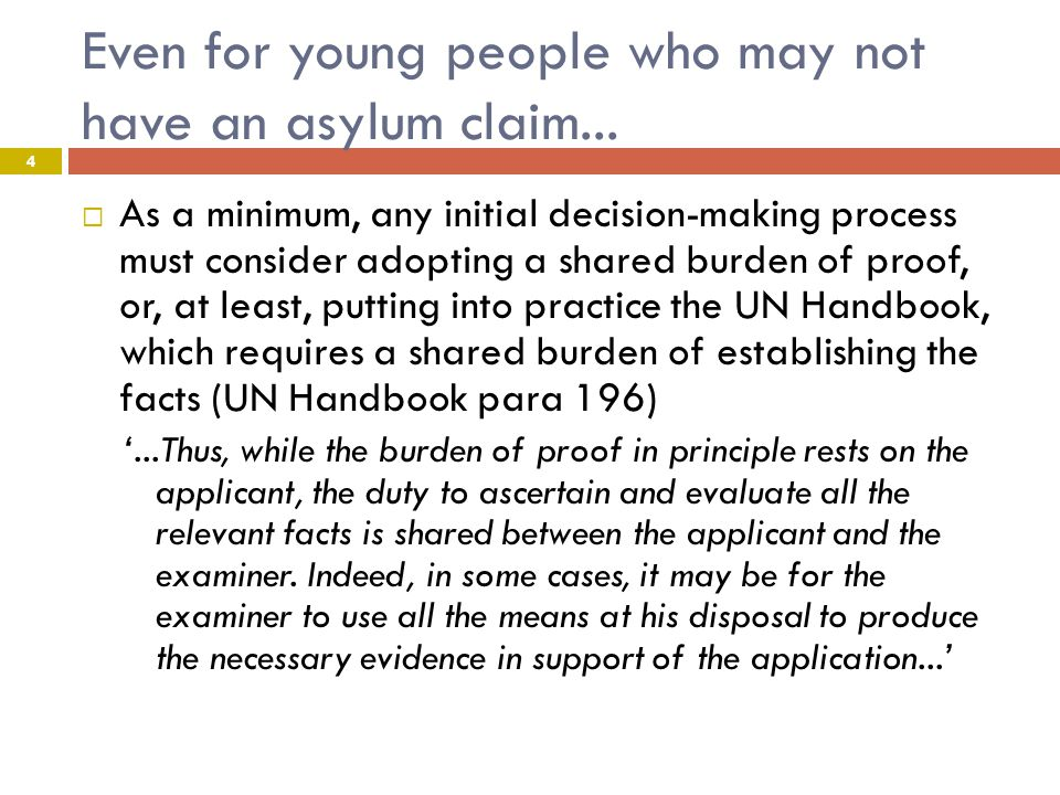 Even for young people who may not have an asylum claim...