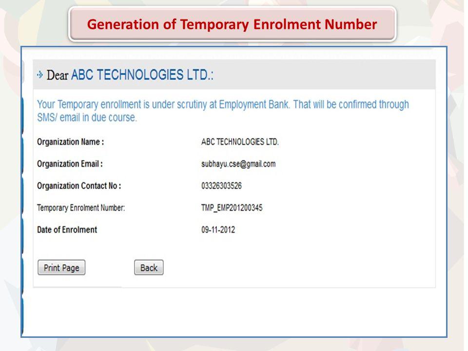 Generation of Temporary Enrolment Number