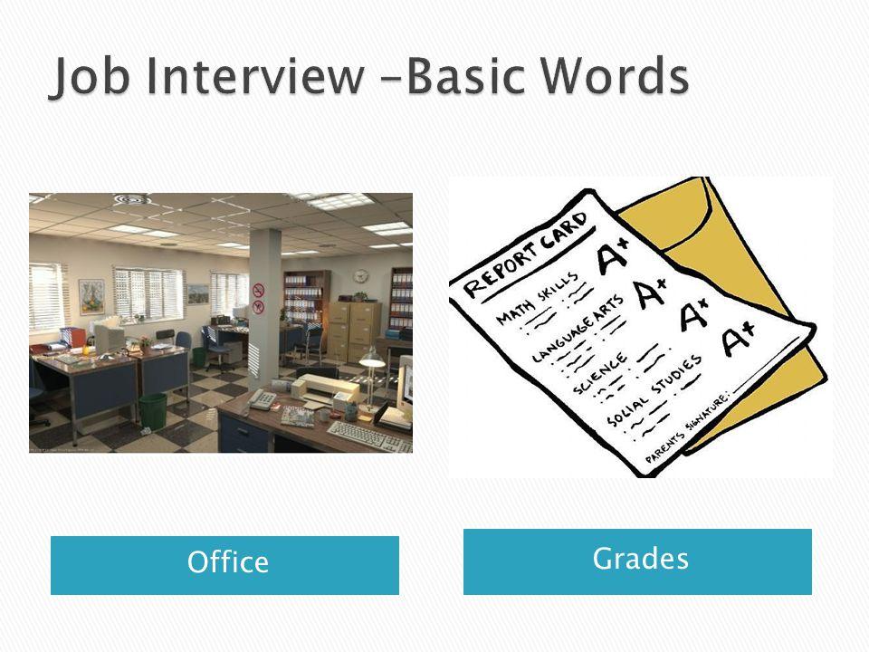 Office Grades