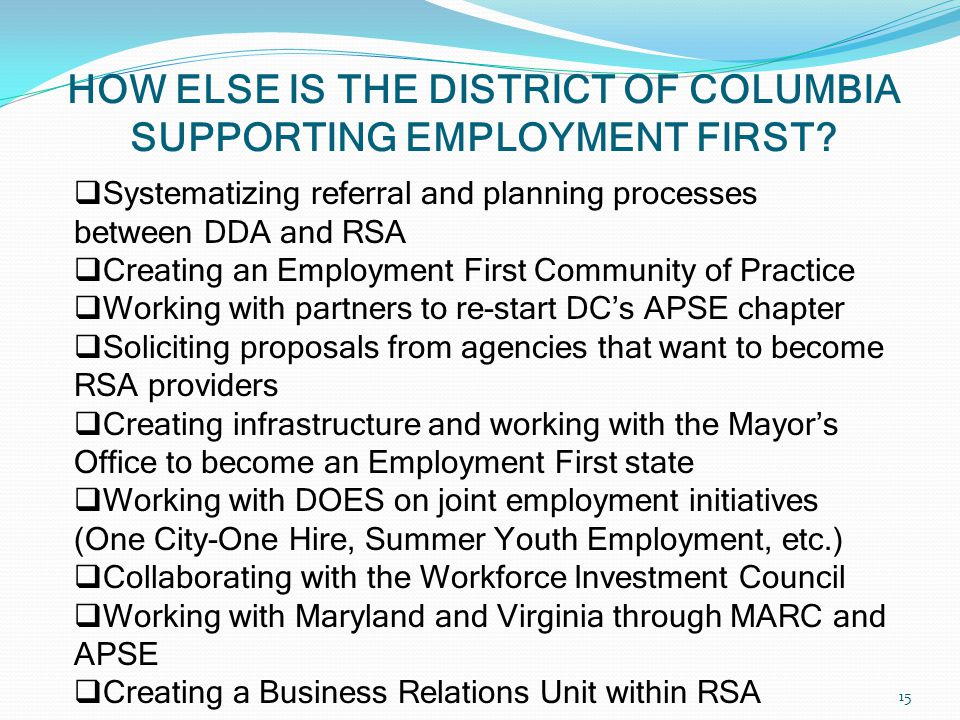 HOW ELSE IS THE DISTRICT OF COLUMBIA SUPPORTING EMPLOYMENT FIRST.
