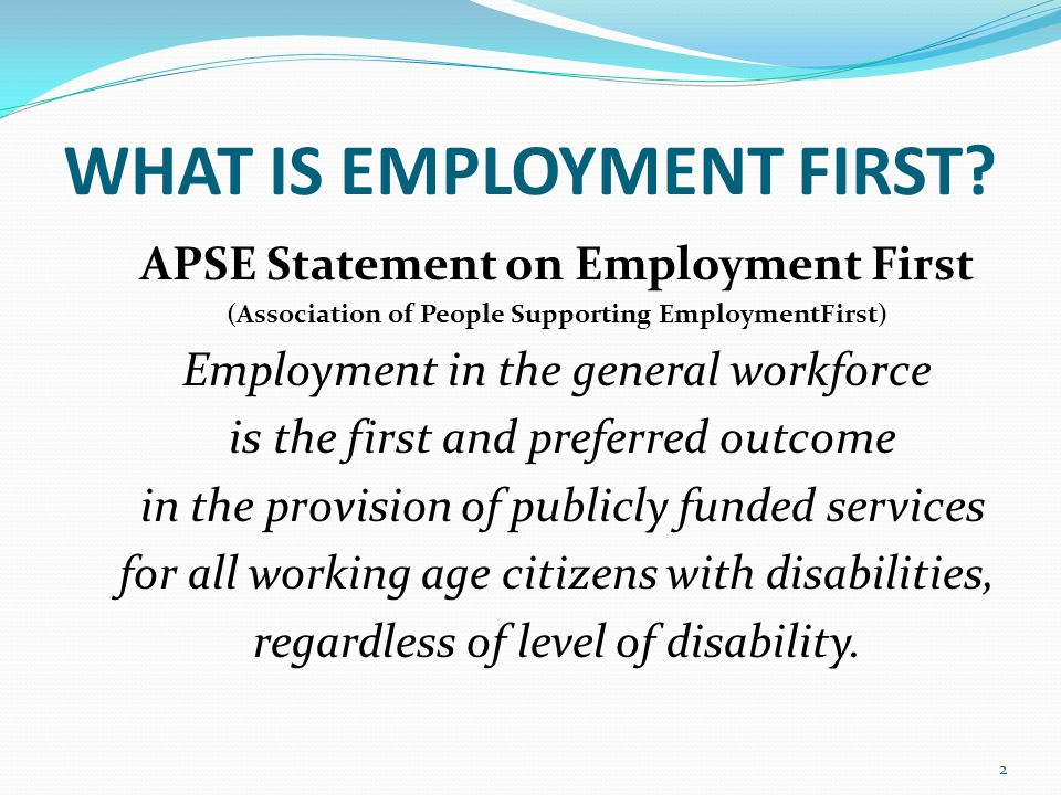 WHAT IS EMPLOYMENT FIRST.