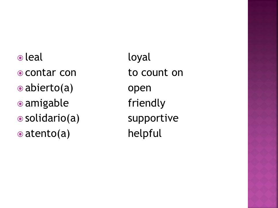 confiar ento trust  un(a) conocido(a)an acquaintance  grosero(a)rude, vulgar  maleducado(a)rude, ill mannered  seco(a)cold, unfriendly  tolerantetolerant