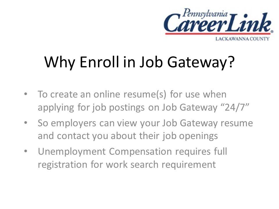 Why Enroll in Job Gateway.