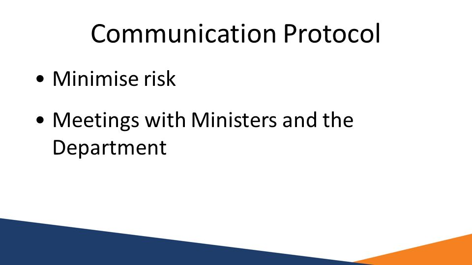 Communication Protocol Minimise risk Meetings with Ministers and the Department
