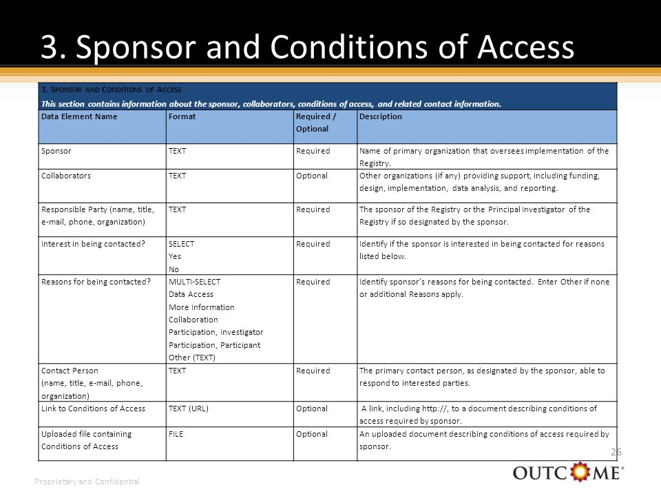 Proprietary and Confidential 3. Sponsor and Conditions of Access 26 3.
