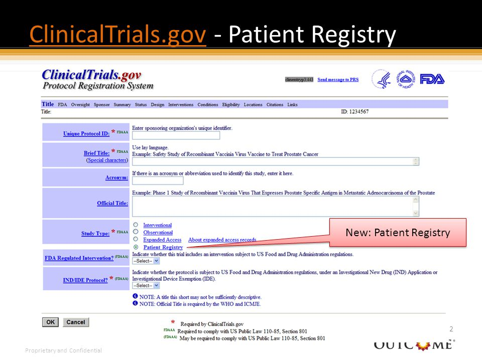 Proprietary and Confidential ClinicalTrials.govClinicalTrials.gov - Patient Registry 32 New: Patient Registry