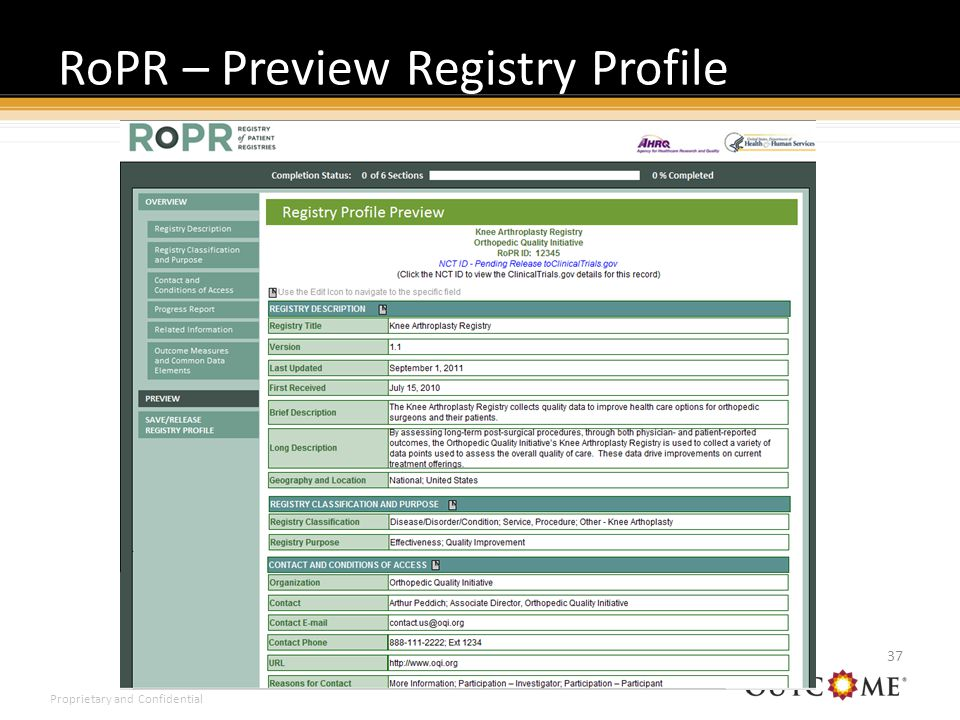 Proprietary and Confidential RoPR – Preview Registry Profile 37