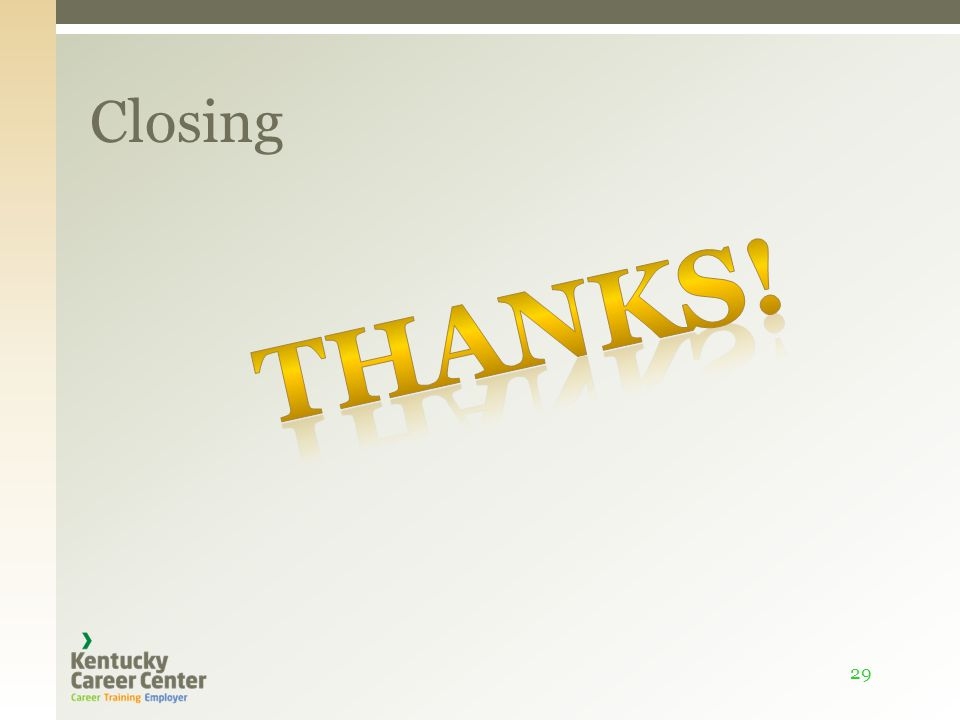 Closing 29