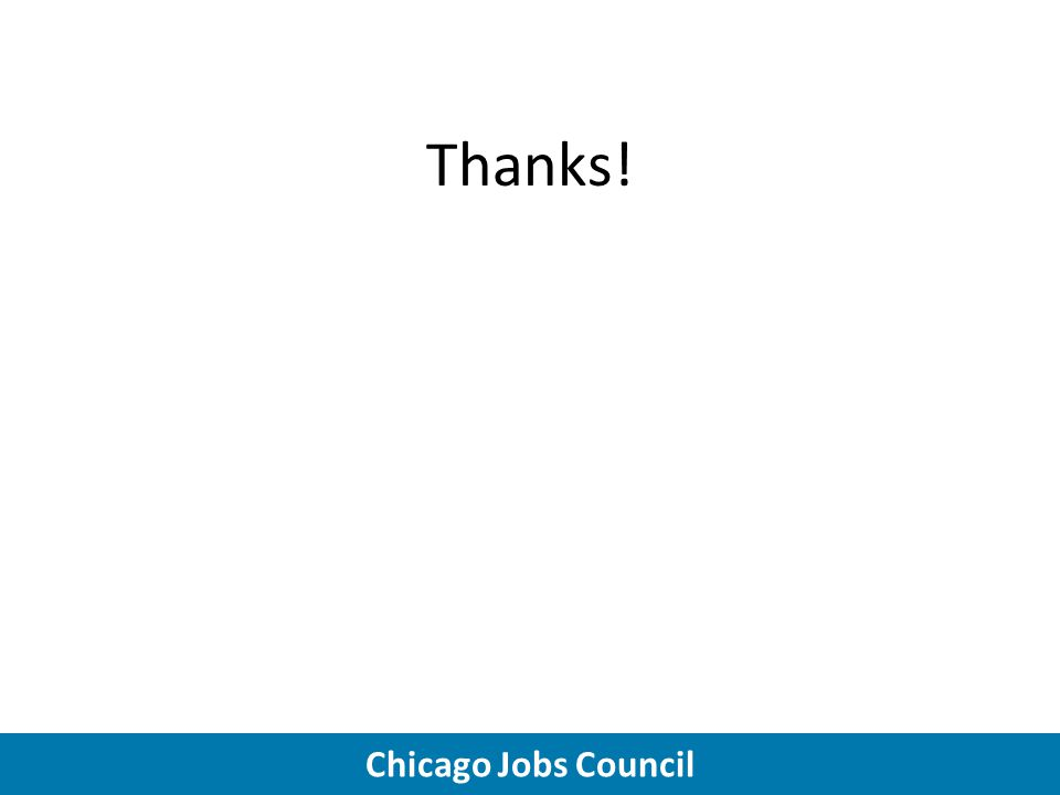 Chicago Jobs Council Thanks!