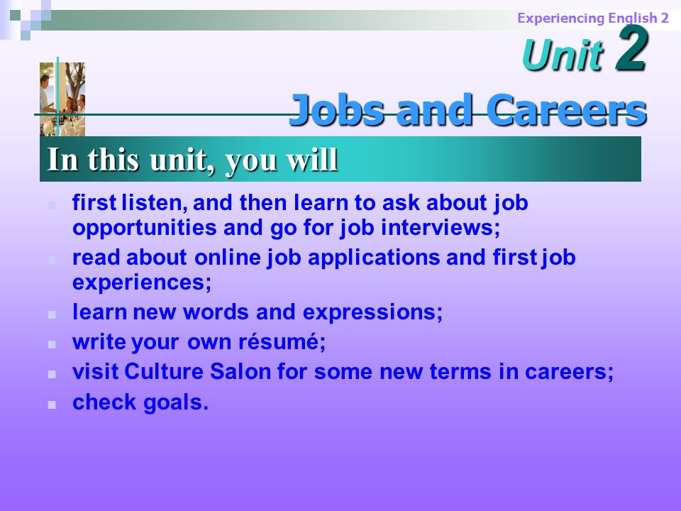 Experiencing English 2 Summary of the Text This article describes the experiences of five people who used online sources to look for new jobs.