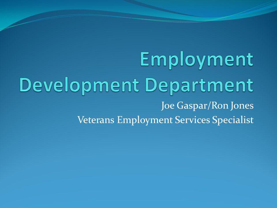 Joe Gaspar/Ron Jones Veterans Employment Services Specialist