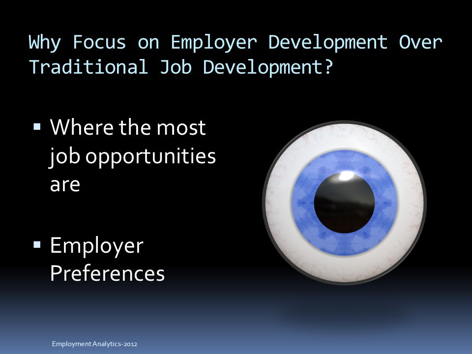 Why Focus on Employer Development Over Traditional Job Development.