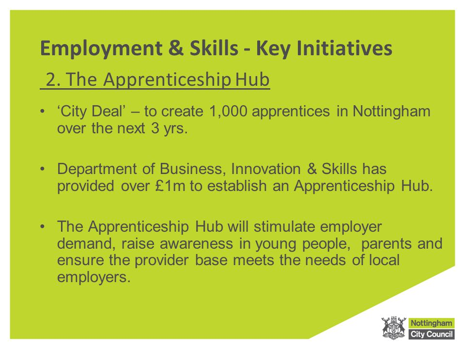 Employment & Skills - Key Initiatives 2.