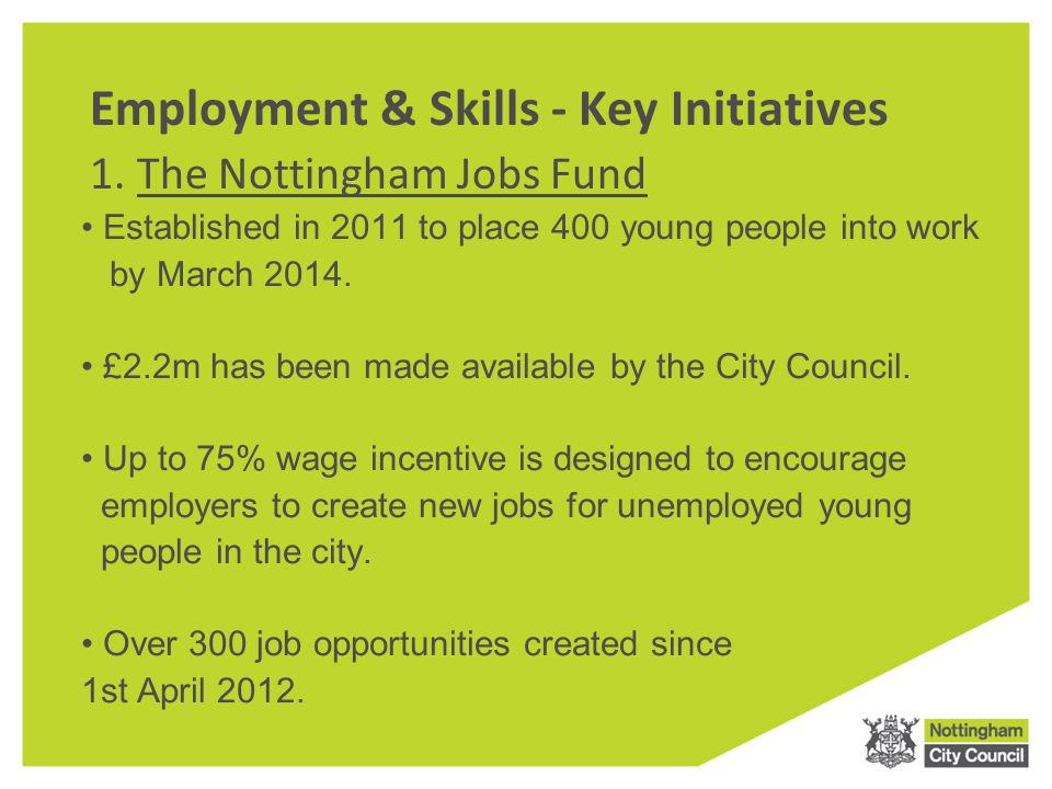 Employment & Skills - Key Initiatives 1.